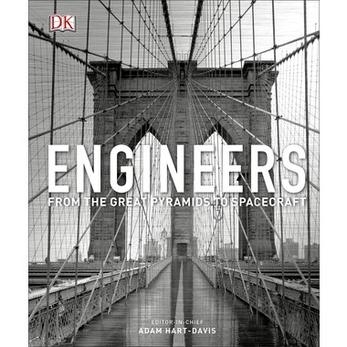 Engineers :From the Great Pyramids to Spacecraft