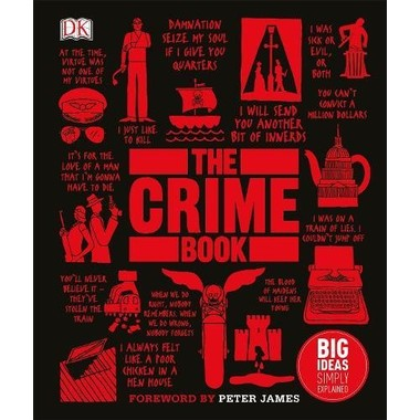 The Crime Book :Big Ideas Simply Explained