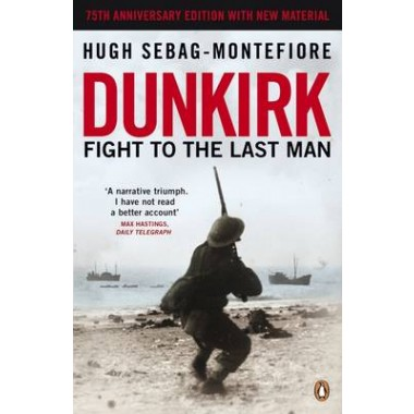 Dunkirk :Fight to the Last Man