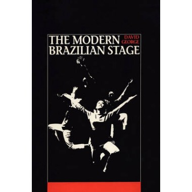 The Modern Brazilian Stage