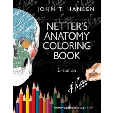 Netters Anatomy Coloring Book With Student Consult Access