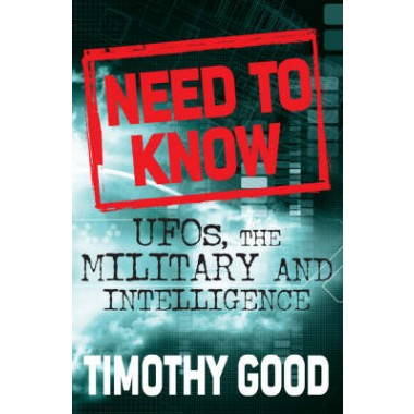 Need to Know :UFOs, the Military and Intelligence