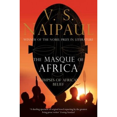 The Masque of Africa :Glimpses of African Belief