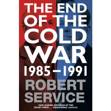 The End of the Cold War :1985 - 1991