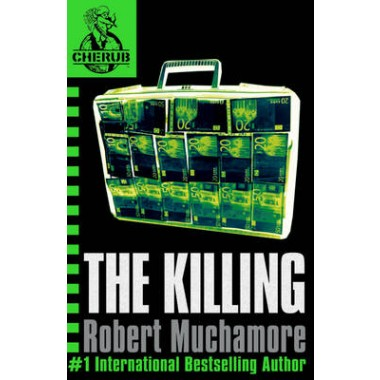 CHERUB: The Killing :Book 4