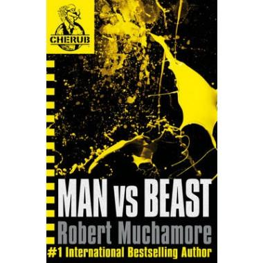 CHERUB: Man vs Beast :Book 6