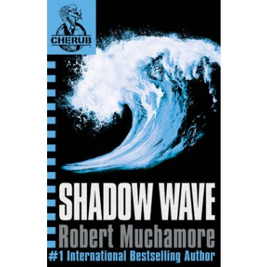 CHERUB: Shadow Wave :Book 12