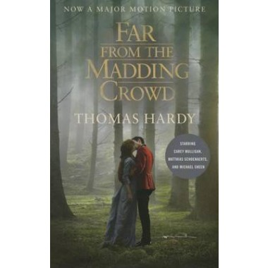 Far from the Madding Crowd :Movie Tie-in Edition