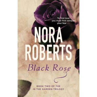 Black Rose :Number 2 in series
