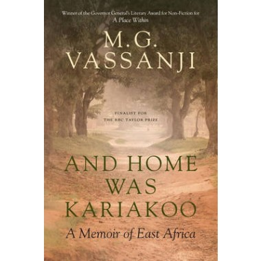 And Home Was Kariakoo :A Memoir of East Africa
