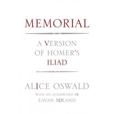 Memorial :A Version of Homer's Iliad