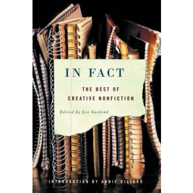 In Fact :The Best of Creative Nonfiction