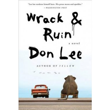 Wrack and Ruin :A Novel