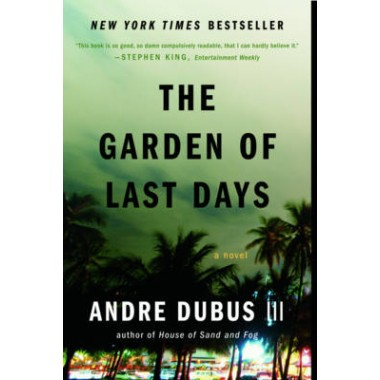 The Garden of Last Days :A Novel