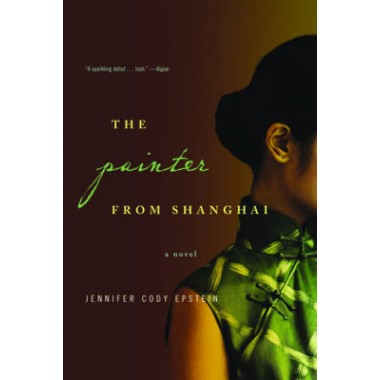 The Painter from Shanghai :A Novel