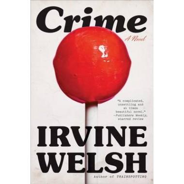 Crime :A Novel