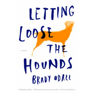 Letting Loose the Hounds :Stories