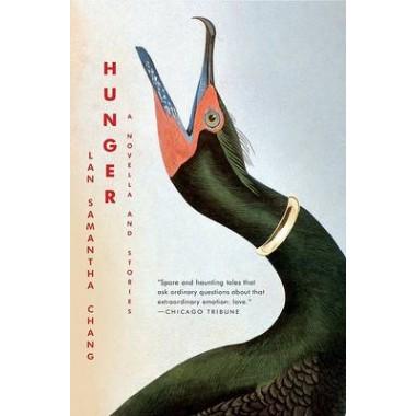 Hunger :A Novella and Stories