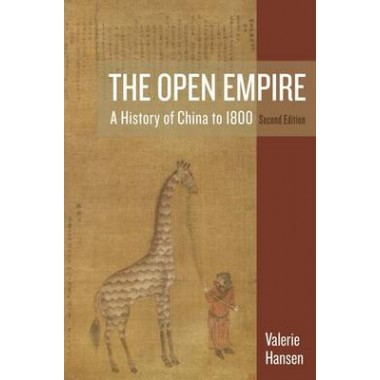 The Open Empire :A History of China to 1800