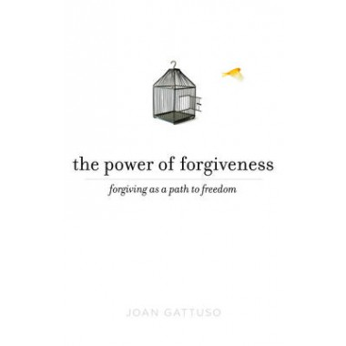 The Power of Forgiveness :Forgiving as a Path to Freedom