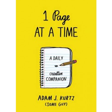 1 Page At A Time :A Daily Creative Companion