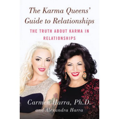 The Karma Queen's Guide to Relationships :The Truth About Karma in Relationships
