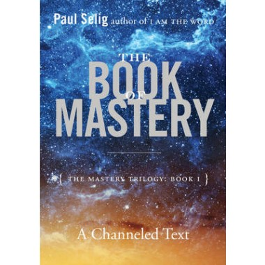 The Book of Mastery :The Master Trilogy: Book I