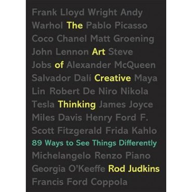The Art of Creative Thinking :89 Ways to See Things Differently