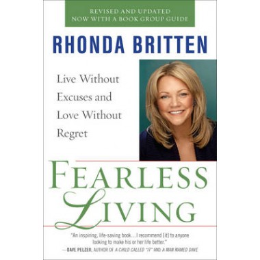 Fearless Living :Live without Excuses and Love without Regret