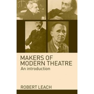 Makers of Modern Theatre
