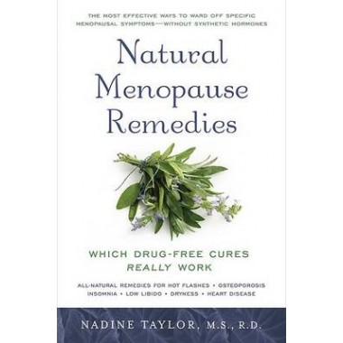 Natural Menopause Remedies :Which Drug-Free Cures Really Work