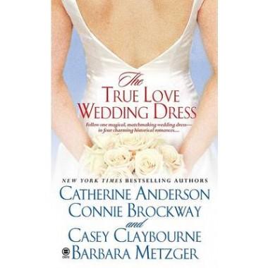 The True Love Wedding Dress