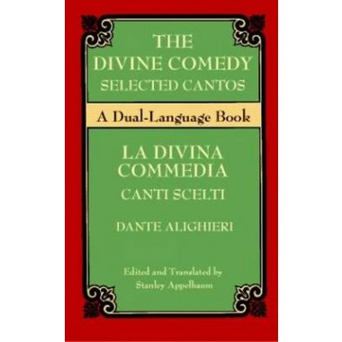 The Divine Comedy Selected Cantos :A Dual-Language Book