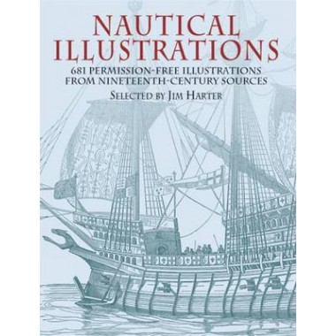 Nautical Illustrations :A Pictorial Archive from Nineteenth-Century Sources