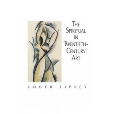 The Spiritual in 20th Century Art