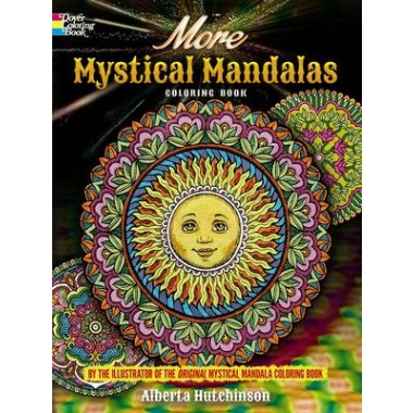More Mystical Mandalas Coloring Book :by the Illustrator of the ...