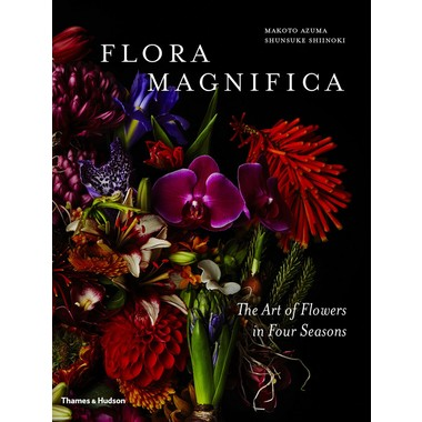 Flora Magnifica :The Art of Flowers in Four Seasons