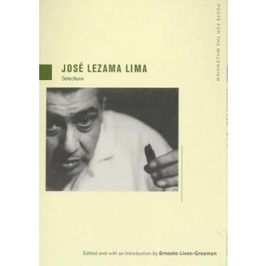 Jose Lezama Lima :Selections