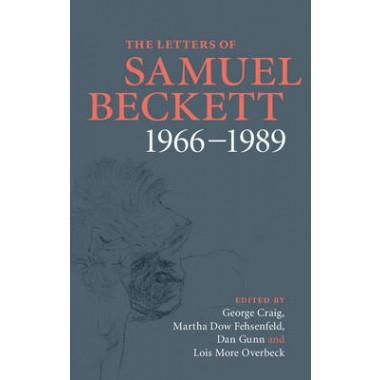 The Letters of Samuel Beckett :Volume 4 :1966-1989