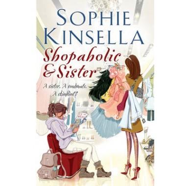 Shopaholic and Sister :(Shopaholic Book 4)
