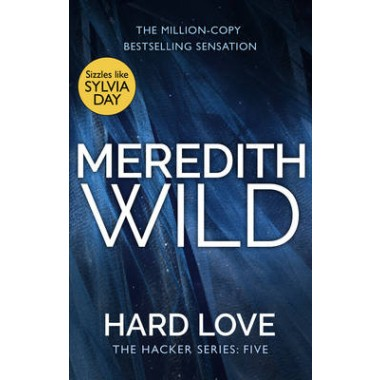 Hard Love :(The Hacker Series, Book 5)