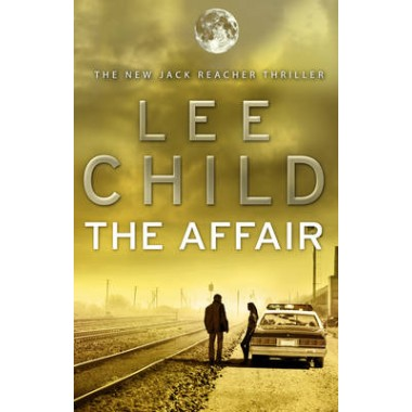 The Affair :(Jack Reacher 16)