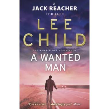 A Wanted Man :(Jack Reacher 17)