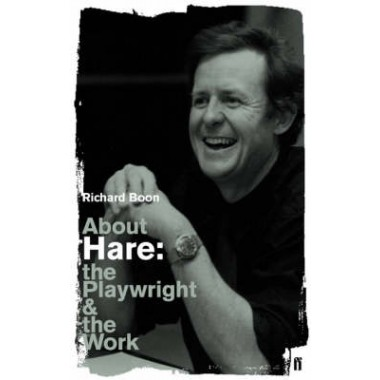 About Hare :The Playwright and the Work