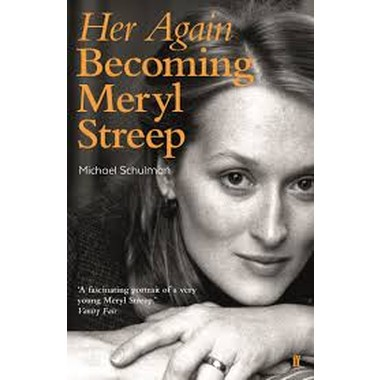 Her Again :Becoming Meryl Streep