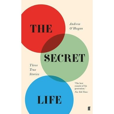 The Secret Life :Three True Stories