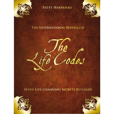The Life Codes :Seven Life-Changing Secrets Revealed