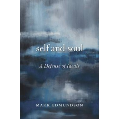 Self and Soul :A Defense of Ideals