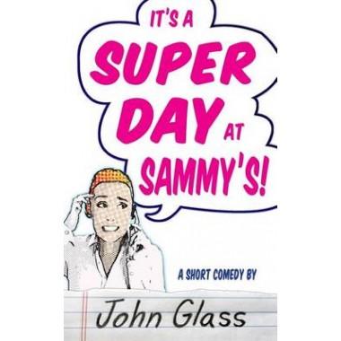 A Super Day at Sammy's!