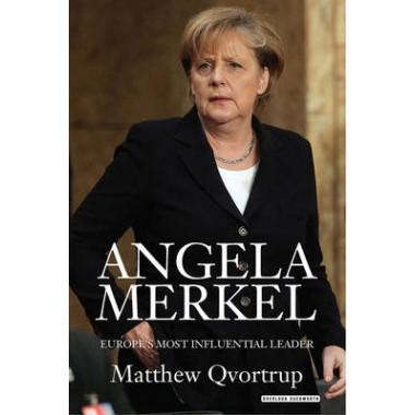 Angela Merkel :Europe's Most Influential Leader